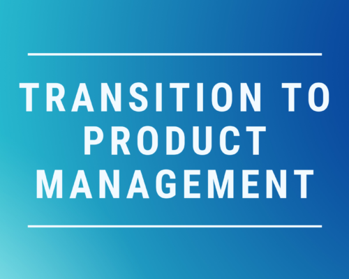"The ""Transition to Product Management"" Guide is available!"